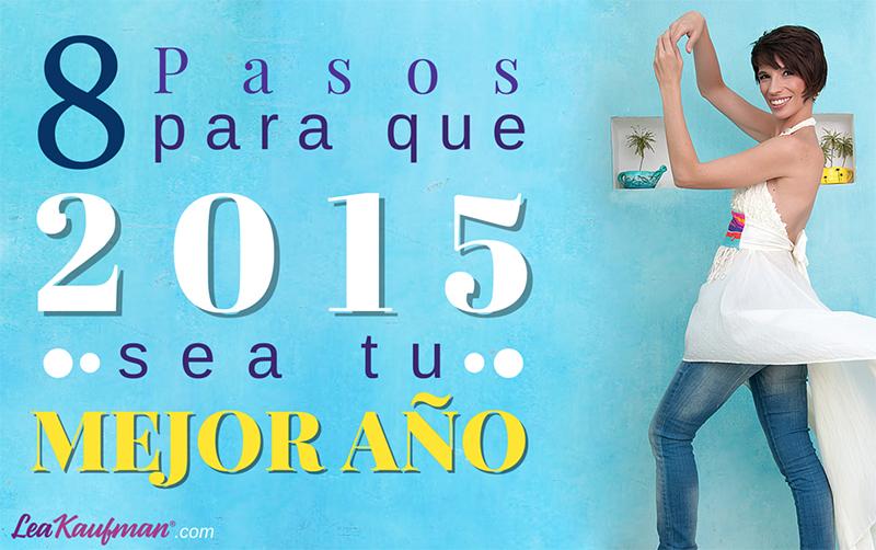 8 pasos para que 2015 sea tu mejor año (DESCARGABLE)
