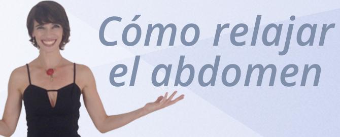 Cómo relajar el abdomen