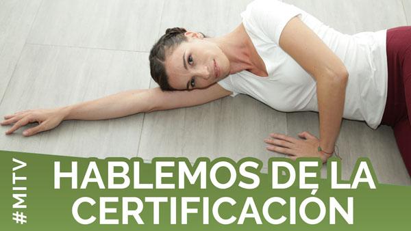 Hablemos de la Certificación