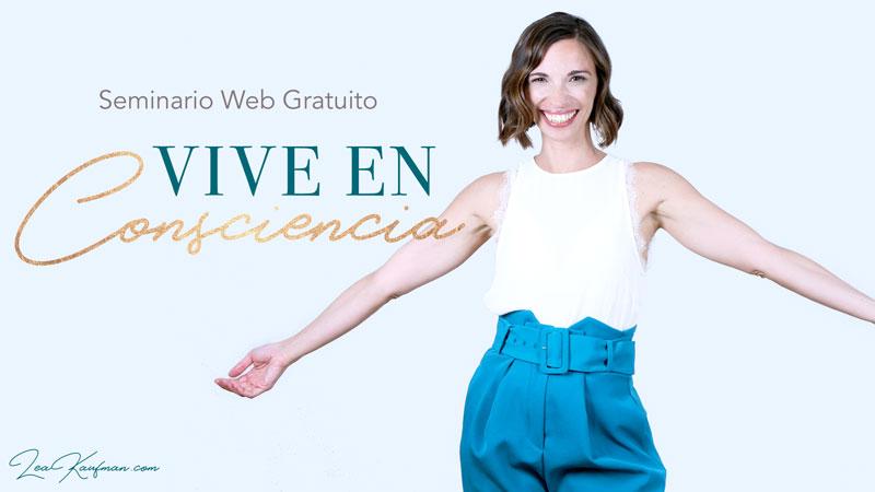 Vive en Consciencia – Seminario Web Gratuito