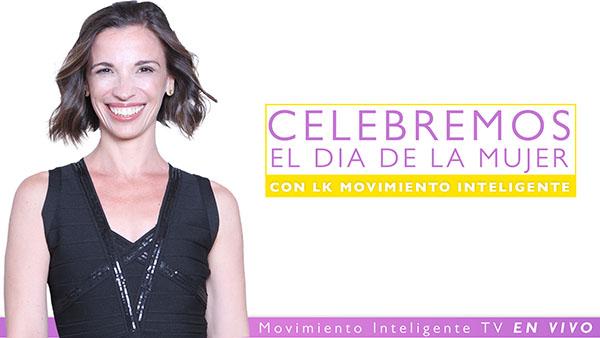 Celebremos el Día de la Mujer con LK Movimiento Inteligente